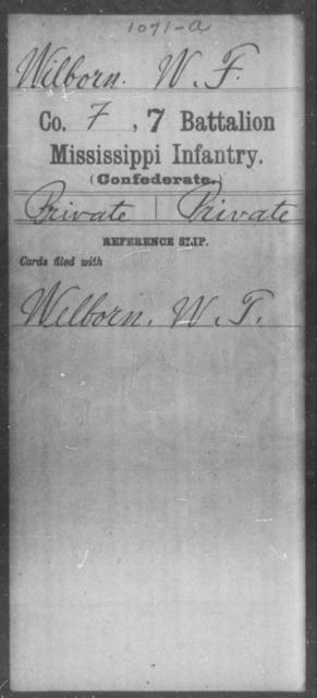Wilborn, W F - Age: [Blank], Year: [BLANK] - Mississippi Seventh Battalion, Infantry, P-Y