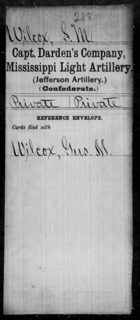 Wilcox, S M - Age: [Blank], Year: [BLANK] - Mississippi Capt. Darden's CO., Light Artillery (Jefferson Artillery), M-W AND Capt. English's Co., Light Artillery AND Capt. Graves' Co., Light Artillery (Issaquena Artillery) AND Capt. Hoole's Co., Light Artillery (Hudson Battery), A-G