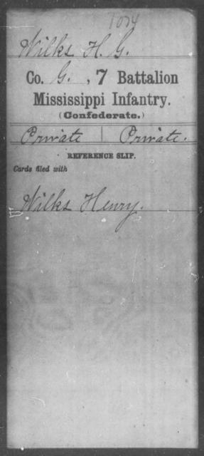 Wilks, H G - Age: [Blank], Year: [BLANK] - Mississippi Seventh Battalion, Infantry, P-Y
