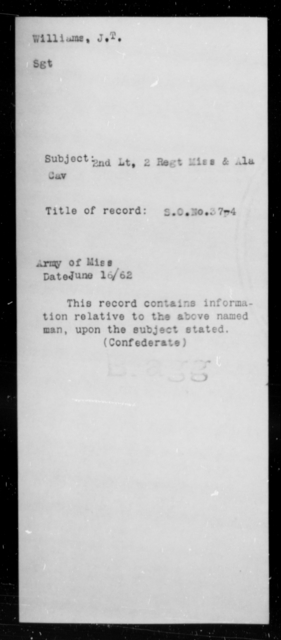Williams, J I - Age [Blank], Year: 1862 - Eighth Confederate Cavalry, S-Z - Raised Directly by the Confederate Government