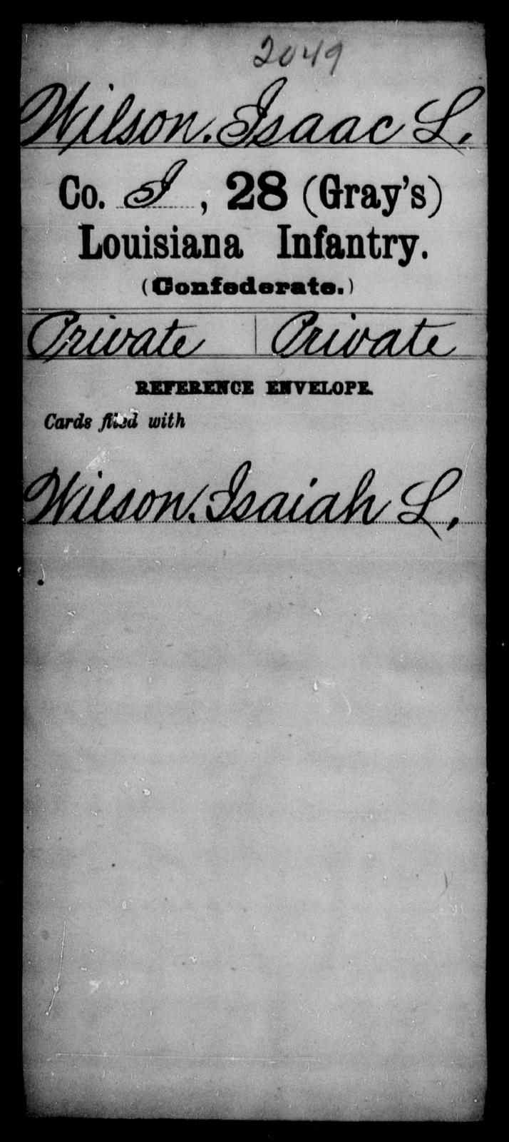 Wilson, Isaac L - Age [Blank], Year: [Blank] - Twenty-eighth (Gray's) Infantry, W - Z AND Twenty-eighth (Thomas') Infantry, A - B - Louisiana