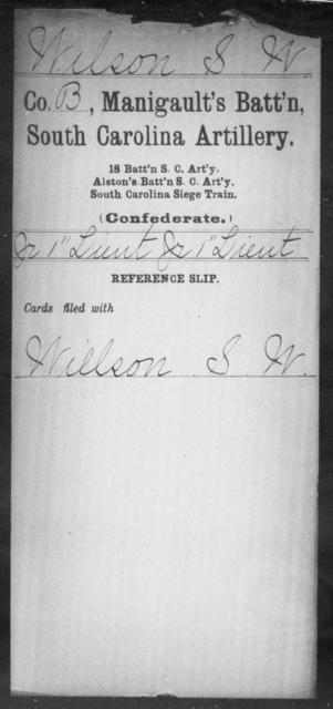 Wilson, S W - Age: [Blank], Year: [BLANK] - South Carolina Manigault's Battalion, Artillery Sk-Z