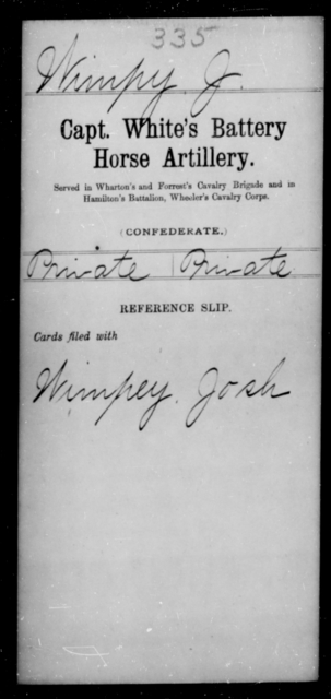 Wimpy, J - Age [Blank], Year: 1863 - Stuart's Horse Artillery AND Capt. White's Battery, Horse Artillery - Raised Directly by the Confederate Government