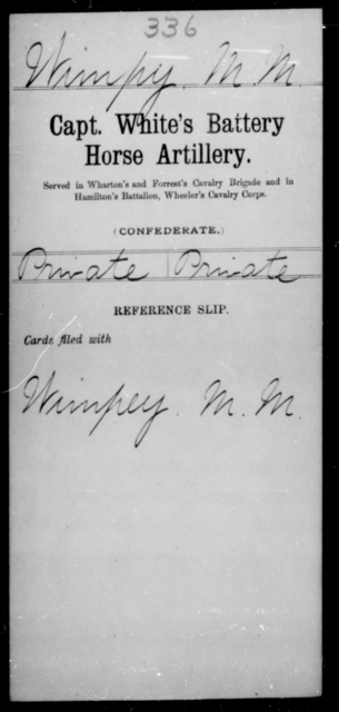 Wimpy, M M - Age [Blank], Year: [Blank] - Stuart's Horse Artillery AND Capt. White's Battery, Horse Artillery - Raised Directly by the Confederate Government