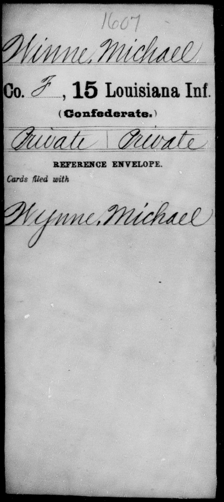 Winne, Michael - Age [Blank], Year: [Blank] - Fifteenth Infantry, So - Z AND Fifteenth (Weatherly's) Battalion, Sharp Shooters - Louisiana