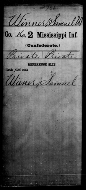 Winner, Samuel W - Age: [Blank], Year: [BLANK] - Mississippi Second Infantry, A, Wh-Y AND Second Mississippi Infantry (Army of 10,000)