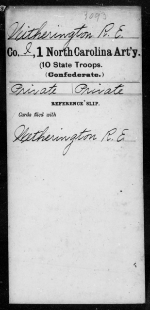 Witherington, R E - First Artillery (10th State Troops)