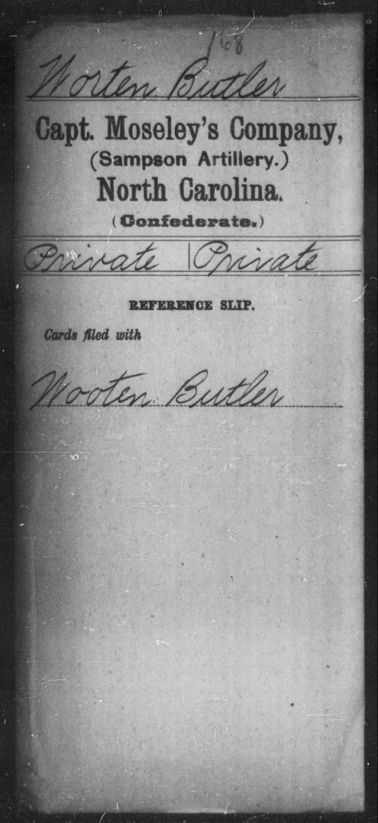 Worten, Butler - Thirteenth Battalion, Light Artillery AND Capt. Moseley's Co. (Sampson Artillery)