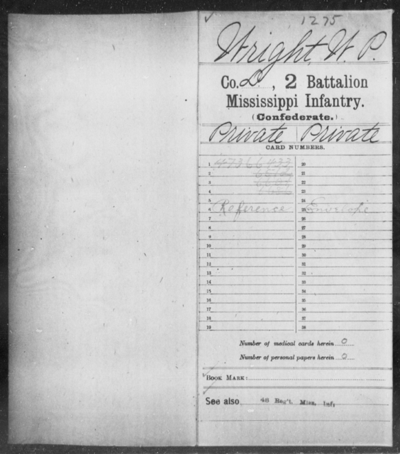 Wright, W P - Age: [Blank], Year: [BLANK] - Mississippi Second Battalion, Infantry, R-Z AND Second (Davidson's) Infantry (Army of 10,000), A-O