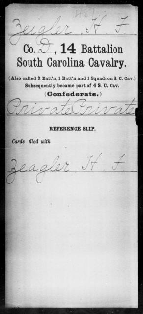 Zeigler, H F - Age: [Blank], Year: [BLANK] - South Carolina Fourteenth Battalion, Cavalry