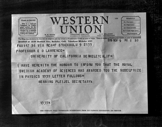 Western Union cable notifying Ernest O. Lawrence that he won the Nobel Prize. Negative envelope dated November 11, 1939. Morgue1958-8(P-64); Cooksey 97 [Photographer: Donald Cooksey]