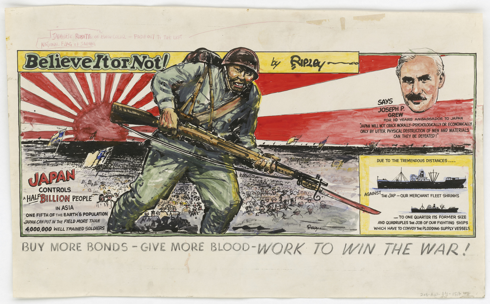 Believe It or Not!  by Ripley.  BUY MORE BONDS - GIVE MORE BLOOD  - WORK TO WIN THE WAR! (Information on back: War Loan Poster 6th War Loan This Space Contributed To The U.S. Treasury Department By The Transportation Advertising Industry) [Robert Ripley]