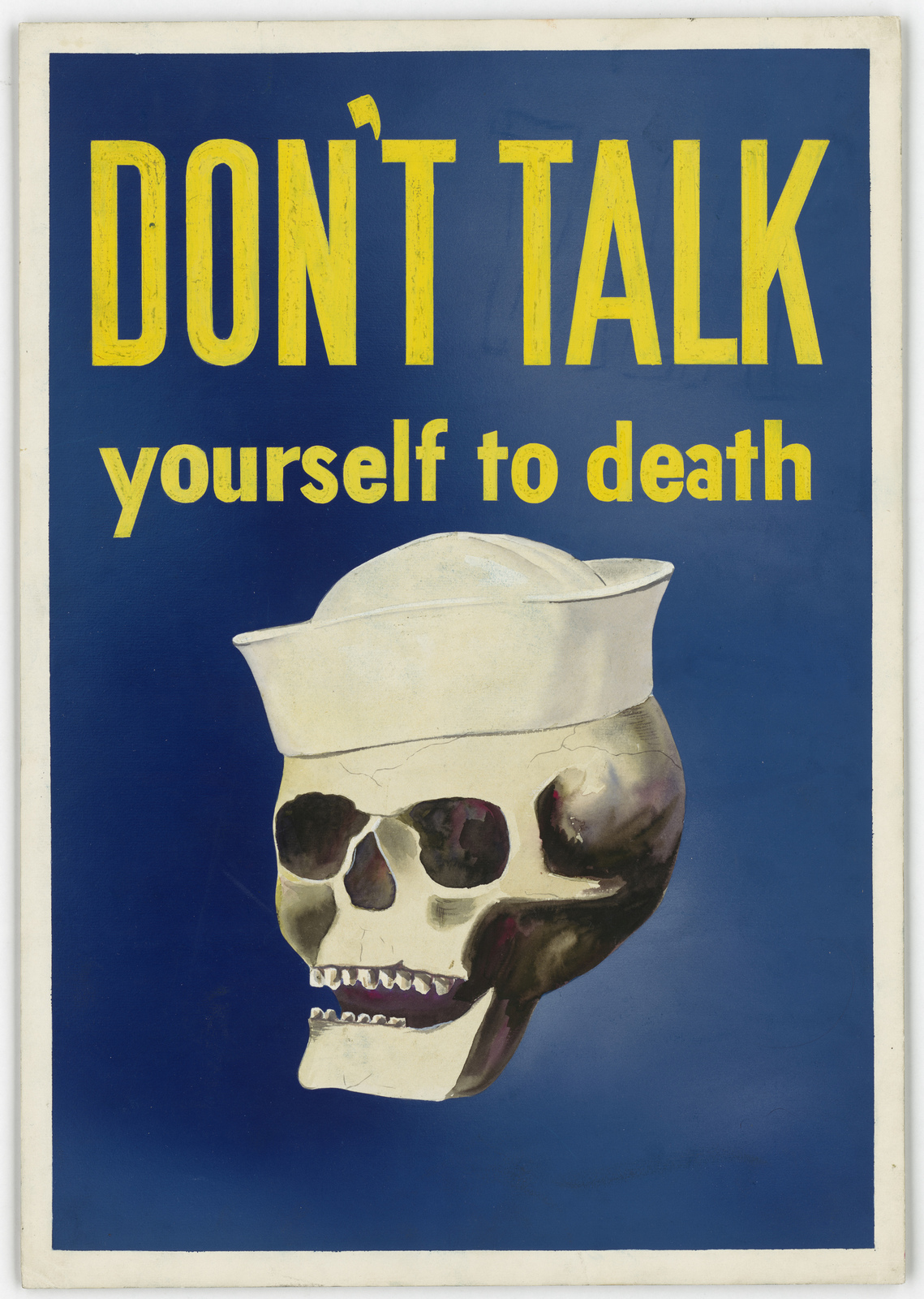 """DON'T TALK yourself to death."""