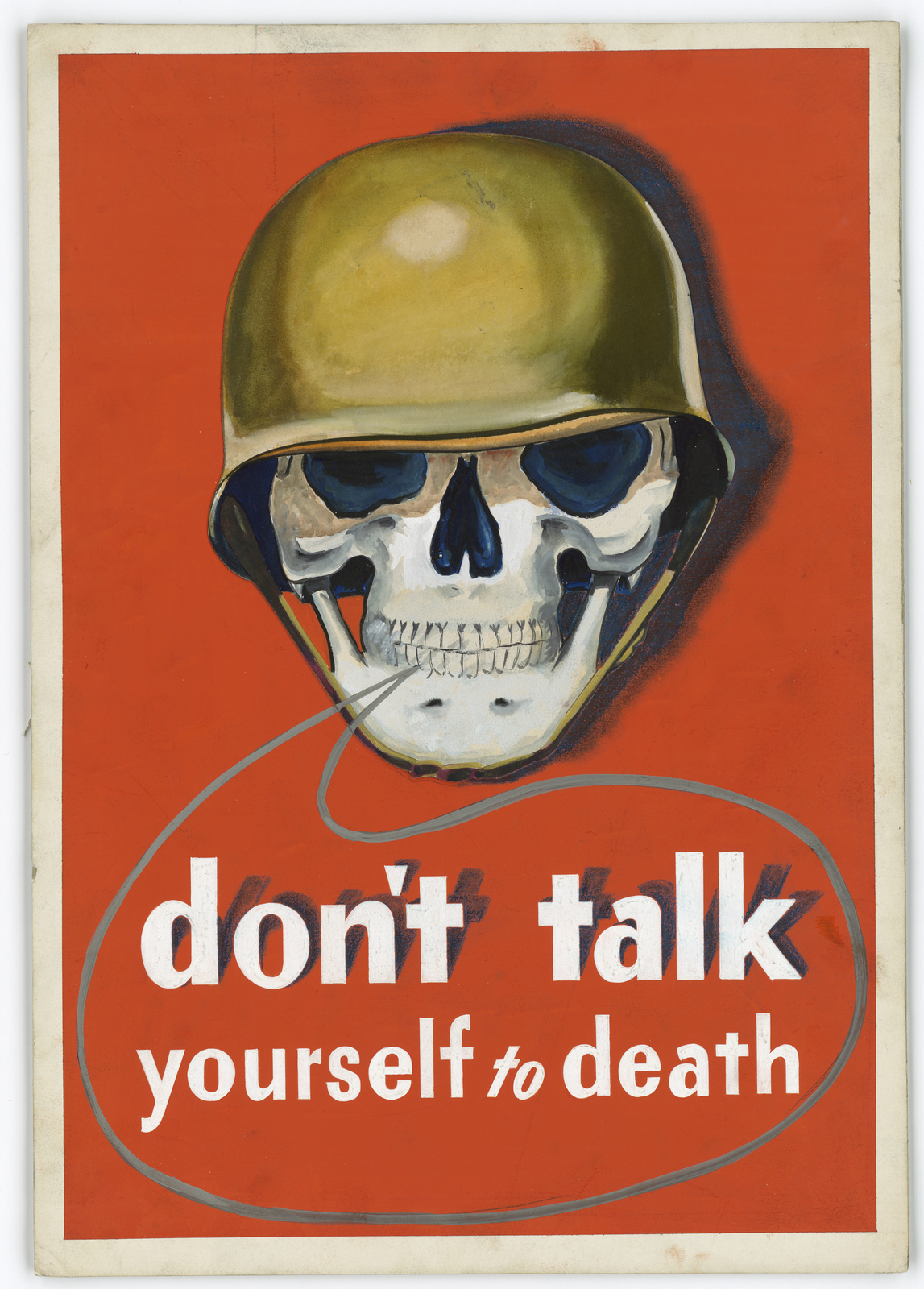 Don't Talk Yourself to Death