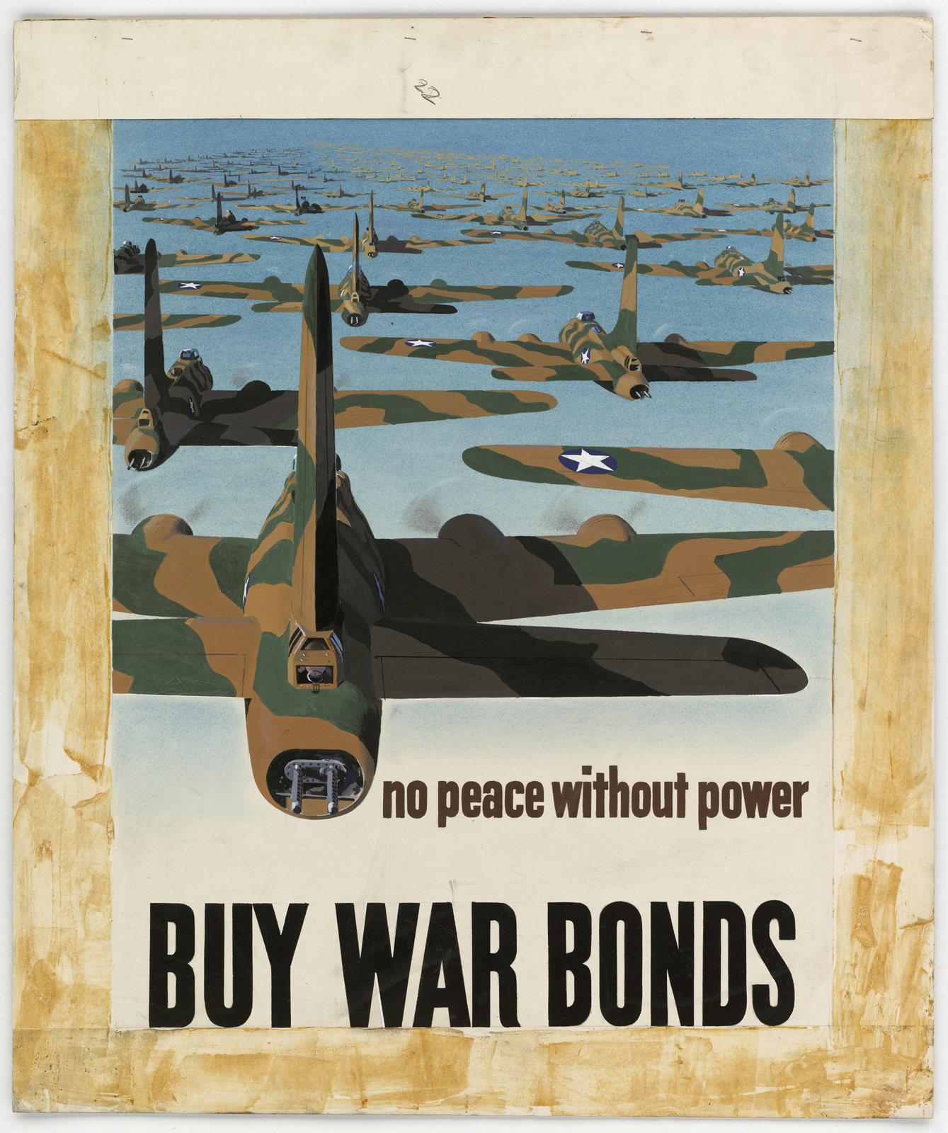 No peace without power.  BUY WAR BONDS