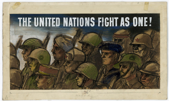 THE UNITED NATIONS FIGHT AS ONE! [Allied soldiers marching]