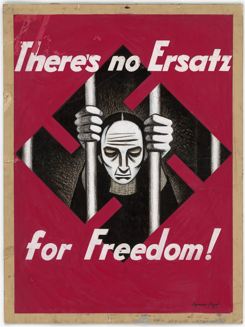 There's no Ersatz for Freedom! [Seymour Fogel]