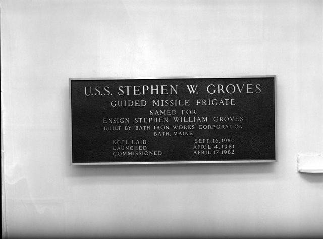 The plaque for the Oliver Hazard Perry class guided missile frigate USS STEPHEN W. GROVES (FFG 29)