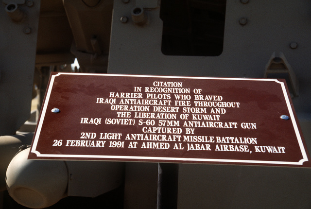 A view of the plaque affixed to an Iraqi S-60 57mm automatic anti-aircraft gun captured by members of the 2nd Light Anti-Aircraft Missile (LAAM) Battalion at the Ahmed Al Jabar Airbase, Kuwait, on February 26, 1991, during Operation Desert Storm