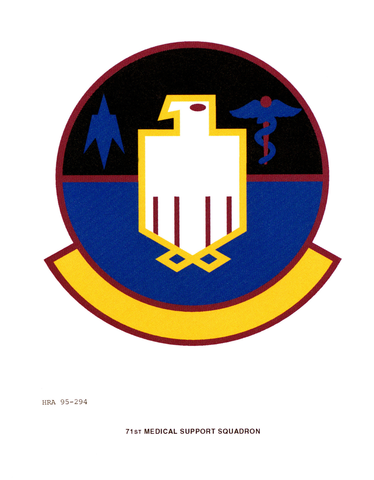 Approved insignia for the 71st Medical Support Squadron Exact date Shot Unknown
