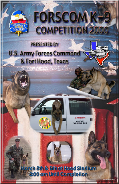 A poster depicting the US Army (USA) Forces Command (FORSCOM) Military Working Dog (K-9) Competition 2000 at Fort Hood, Texas (TX)