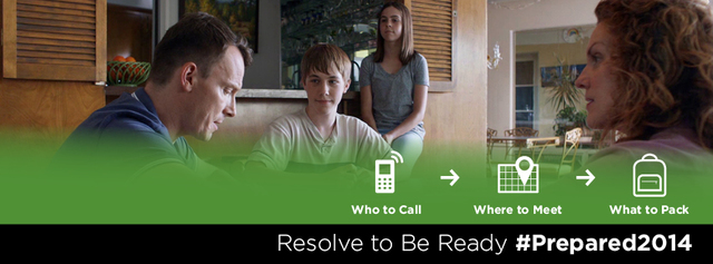 """This year's Resolve to be Ready campaign focuses on 'Family Connection' to reinforce the importance of parents including their children in preparedness conversations in advance of potential disasters. The Ready campaign makes an emergency preparedness resolution easy to keep by recommending families consider these three ideas when making a plan: who to call, where to meet and what to pack. User this image as your Facebook and Twitter cover photo graphics to get your community prepared in 2014."""