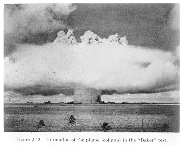 "Formation of the atomic plume column from the ""Baker"" test at Bikini Atoll, from ""The Effects of Atomic Weapons."" Photograph of image taken October 3, 1950"