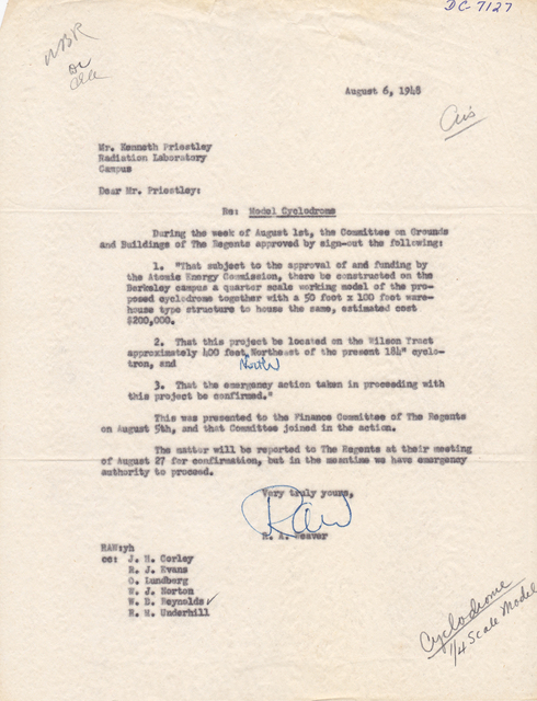 Letter associated with 1/4 scale model bevatron; Beva/4; Cyclodrome. To: Priestley, from: R.A. Weaver , U.C. Regents, Subject: Funding approval. Dated August 6, 1948
